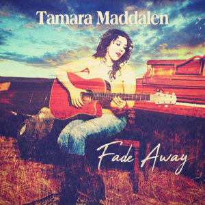 Tamara Maddalen - Fade Away