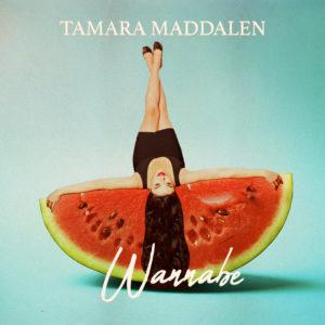 Wannabe - Tamara Maddalen